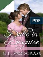 Duke In Disguise (The Stafford Sisters #1) - G.L. Snodgrass.epub