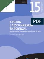 A Escola e a escolarização em Portugal