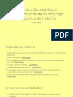 Comunicação assertiva e técnicas de procura de emprego - Propostas de trabalho