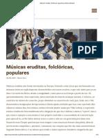 Músicas eruditas, folclóricas, populares _ Musica Brasilis