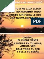 7Cristo_a_mi_vida_llegó.ppt