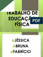 TRABALHO DE EDUCAÇAÇÃO FÍSICA