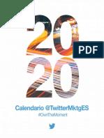 {e2857607-44c4-4590-b34c-a0c8b5b63363}_Calendar_2020__OwnTheMoment_TwitterMktgEs_-_ESP_digital