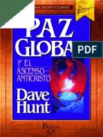 La Paz Global y el Ascenso del Anticristo - Dave Hunt