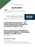 CONCESSÃO DE REGISTRO - CAC Solicitação de Concessão de Registro - Colecionador, Atirador e Caçador (CAC)