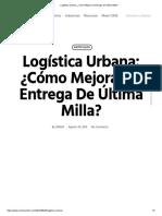 Logística Urbana_ ¿Cómo Mejorar la Entrega de Última Milla_