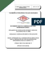 4 - DBC - SUPERVISIÓN DE LA CONSTRUCCIÓN DE OBRAS CIVILES PARA LA PERFORACIÓN DEL POZO DE INVESTIGACIÓN ESTRATIGRÁFICA MAYAYA CENTRO X1 I.E.