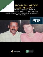 Comunicar en medio del conflicto - El asesinato de Eduardo Estrada y el silenciamiento de la comunicación comunitaria y del periodismo regional en Colombia
