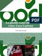 Víctor Vargas Irausquín - La Pasión Como Clave de éxito, Caso Carbone
