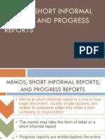 MEMOS, SHORT INFORMAL REPORTS, AND PROGRESS.pptx