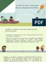 A Educação Infantil no Brasil_História e Política