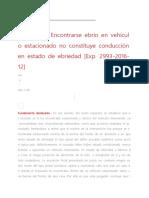 Atipicidad Encontrarse ebrio en vehículo estacionado no constituye conducción eb