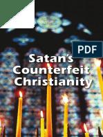 Satans Counterfeit Christianity