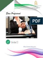 Unidad 3 Elementos que Contribuyen a Mejorar la Ética Profesional