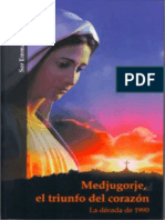 Medjugorje, el triunfo del cora - Emmanuel Maillard