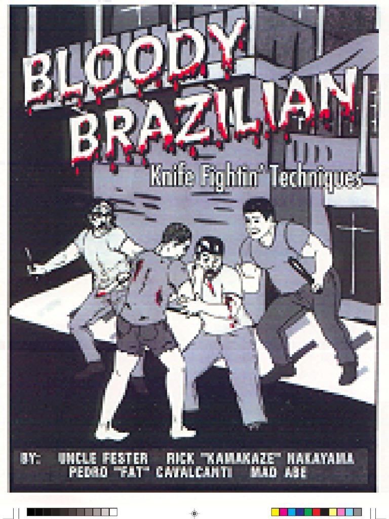 Bloody Brazilian Knife Fighting Techniques   Self Defense