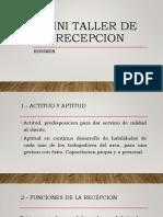 MINI TALLER DE RECEPCION POWER POINT