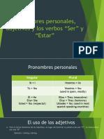 Pronombres personales, adjetivos y los verbos ser y estar