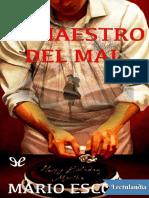 El maestro del mal de Mario Escobar