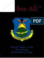 Bruce M. Bailey - We See All _ A Pictorial History of the 55th Stategic Reconnaissance Wing, 1947–1967-55th ELINT Association Historian (1982)