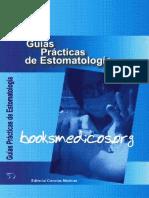 Guias Practicas de Estomatologia_booksmedicos.org.pdf