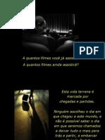 O FILME DA VIDA