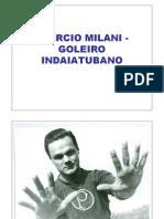 Laércio Milani, goleiro indaiatubano