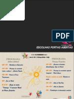 "Programa ""ESCOLHAS DE PORTAS ABERTAS"""
