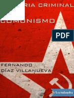 150. Historia criminal del comunismo - Fernando Diaz Villanueva