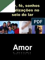 Amor-fé-sonhos-e-realizações-na-família-versão-pastoral.pptx
