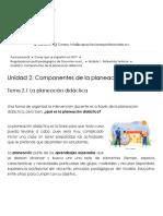 Regularizacion perfil pedagogico de Docentes nivel Secundaria_ Unidad 2. Componentes de la planeación didáctica_ Tema 2.1 La planeación didáctica