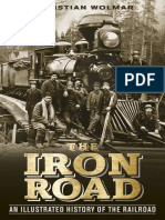 Christian Wolmar - The Iron Road_ An Illustrated History of the Railroad-DK (2014).pdf