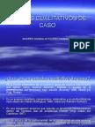 DISEÑOS CUALITATIVOS DE CASO