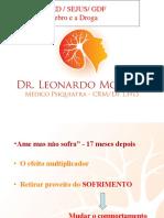 O cérebro e a droga- Dr. Leonardo.pptx