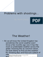 Problems With Shootings