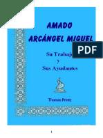 11 Amado Arcangel Miguel - Su Trabajo Y Sus Ayudantes