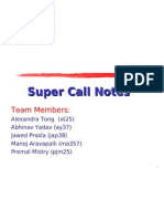 Super Call Notes