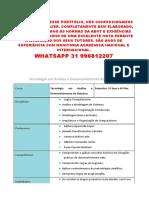 Encomende Seu Portfólio Unopar Conosco - Analise e Desenvolvimentos de Sistemas - Sistema Zer@Dengue - Whatsapp 31 996812207