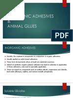 INORGANIC ADHESIVES & ANIMAL GLUES