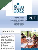 katun 2032 grupo 1.pptx