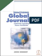 John Herbert-Practising Global Journalism_ Exploring Reporting Issues Worldwide (2000)