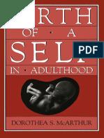 Birth_of_a_self_in_adulthood_-_dorothea_s__mcarthur_ph_d_.pdf