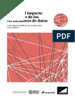 ¿Cuál es el impacto del trabajo de los verificadores de datos en las figuras públicas, las instituciones y los medios?