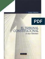 CARPIZO, JORGE- El Tribunal Constitucional y sus Límites - Perú 2009.pdf