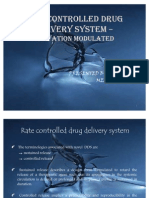 RATE CONTROLLED DRUG DELIVERY SYSTEM – ACTIVATION MODULATED1..