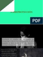 sobreprotección mexico