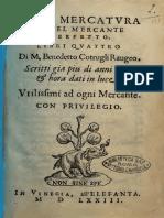 Della mercatra et del mercante perfetto. Libri quattro di M. Benedetto Cotrugli ruageo