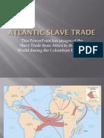 atlantic slave trade  1