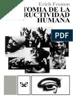 Anatomia de la destructividad h - Erich Fromm-1.pdf