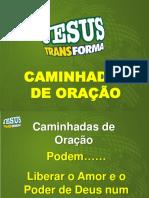 Palestra 2_CAMINHADAS DE ORACAO.ppt